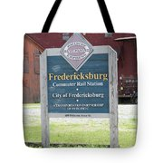 Fredericksburg Rail Station Tote Bag
