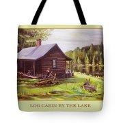 Log Cabin By The Lake Tote Bag