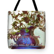 Psalm 116 7 Tote Bag