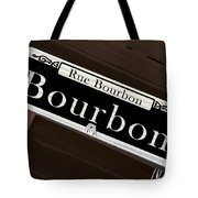 Rue Bourbon Street - New Orleans Tote Bag