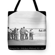 Waiting For Fish Holly Beach Now Wildwood New Jersey 1907 Tote Bag