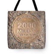 2000 Million Years Ago Tote Bag