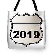 2019 Highway Sign Tote Bag