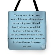 27- Twenty Years From Now Tote Bag