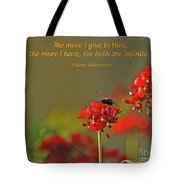 28- The More I Give To Thee Tote Bag