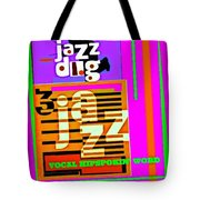 3 Jazz Internet Music Poster Tote Bag
