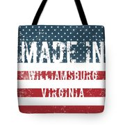 Made In Williamsburg, Virginia Tote Bag