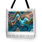 The Blue Bed Dream Tote Bag