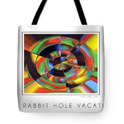 The Rabbit Hole Vacation Tote Bag
