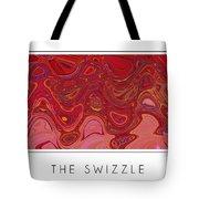 The Swizzle Tote Bag
