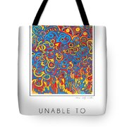 Unable To Make A Decision Tote Bag