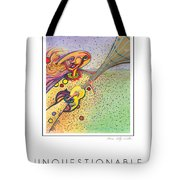 Unquestionable Tote Bag