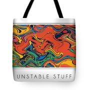 Unstable Stuff Tote Bag