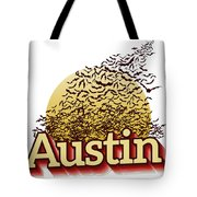 Bats Over Austin Tote Bag