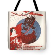 Stalin Soviet Propaganda Poster Tote Bag