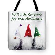 Three Holiday Gnomes 2a Tote Bag