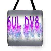 6ul Dv8 Tote Bag