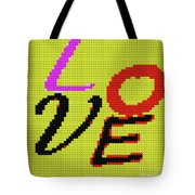 Graphic Display Of The Word Love  Tote Bag