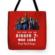 7th War Loan - Ww2 Tote Bag