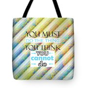 Quotes About Life Tote Bag