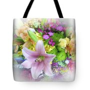 A Bouquet For My Love 46 Tote Bag