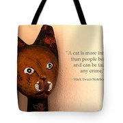 A Cat Is More Intelligent Tote Bag by Beauty For God