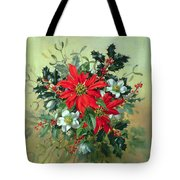 A Christmas Arrangement With Holly Mistletoe And Other Winter Flowers Tote Bag