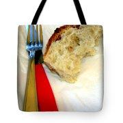 A Crust Of Bread Tote Bag