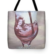 A Day Without Wine - Merlot Tote Bag