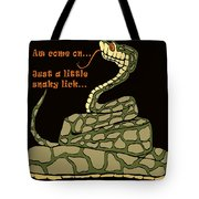 A Little Snaky Lick Tote Bag