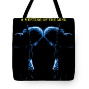 A Meeting Of The Blue Mind Tote Bag