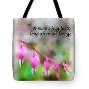A Mom's Hug .... Tote Bag