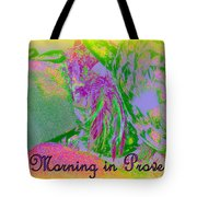A Morning In Provence Tote Bag