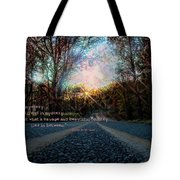 A Mysterious Country Road Tote Bag