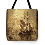 A Pirate Looks At Forty Schooner Wharf Tote Bag