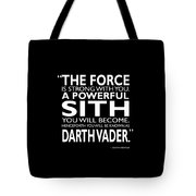 A Powerful Sith Tote Bag