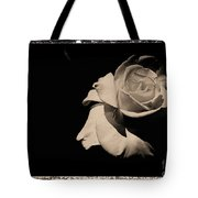 A Rose Is But A Rose  Tote Bag