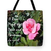 A Rose Is Proof Tote Bag