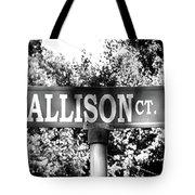 Al - A Street Sign Named Allison Tote Bag