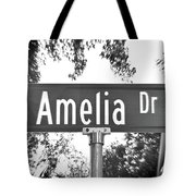 Am - A Street Sign Named Amelia Tote Bag