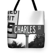 Ch - A Street Sign Named Charles Speed Limit 35 Tote Bag