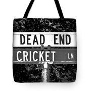 Cr - A Street Sign Named Cricket Tote Bag