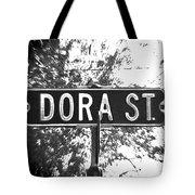 Do - A Street Sign Named Dora Tote Bag