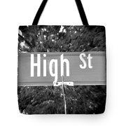 Hi - A Street Sign Named High Tote Bag