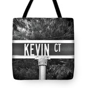 Ke - A Street Sign Named Kevin Tote Bag