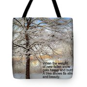 A Tree Shows Its Strength And Beauty Tote Bag