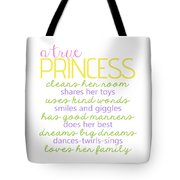 A True Princess Does Her Best Tote Bag