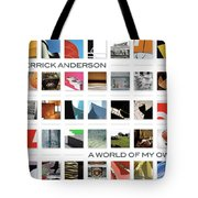 A World Of My Own Tote Bag