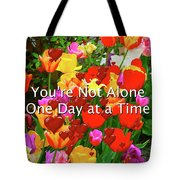 Aa One Day At A Time Tote Bag