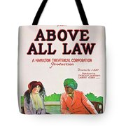 Above All Law Tote Bag